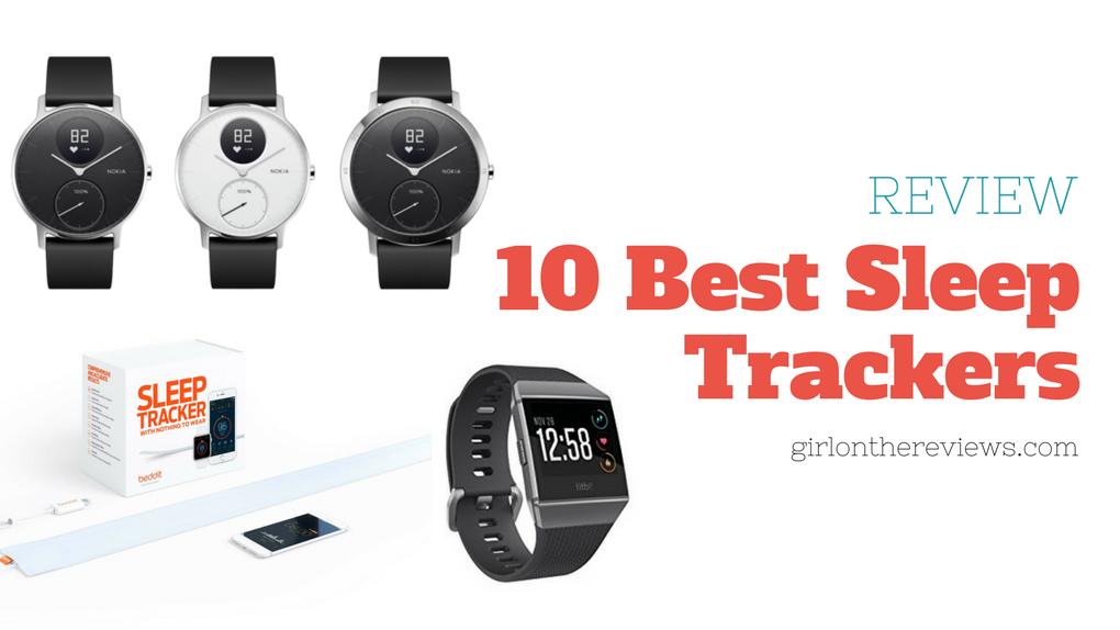 10 Best Sleep Trackers, best sleep trackers 2018, best sleep tracker, which sleep tracker to buy, what is the best sleep tracker