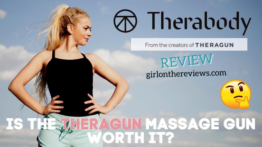 Theragun Review – Is a Theragun Massage Gun Worth It?