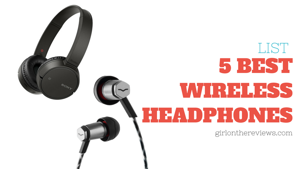 5 Best Wireless Headphones in 2018