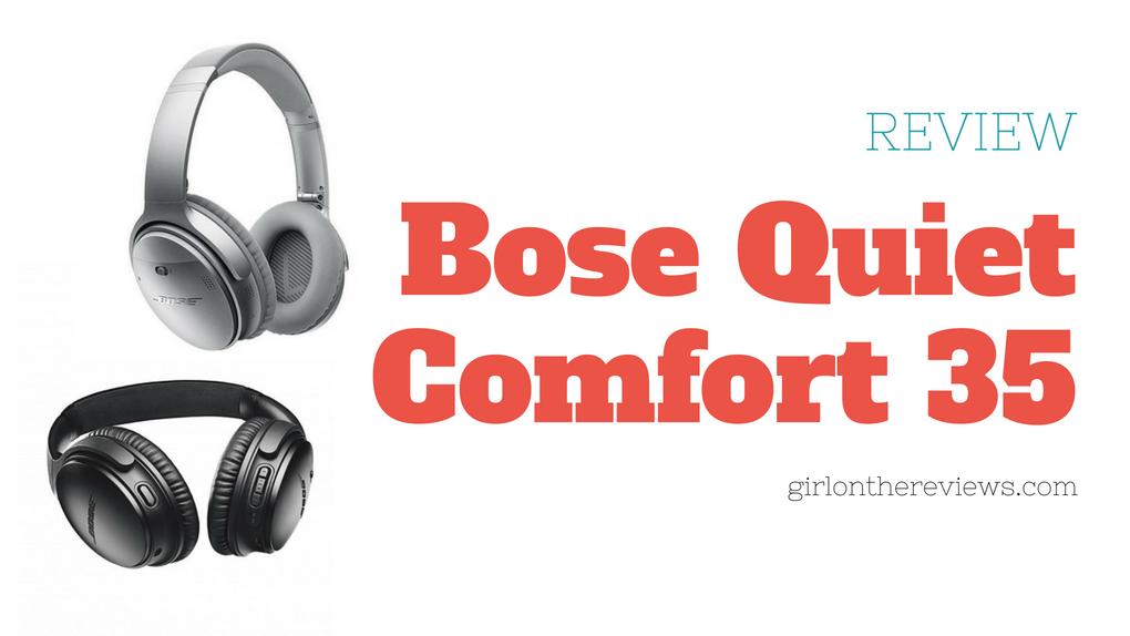 Bose Quiet Comfort 35 Review