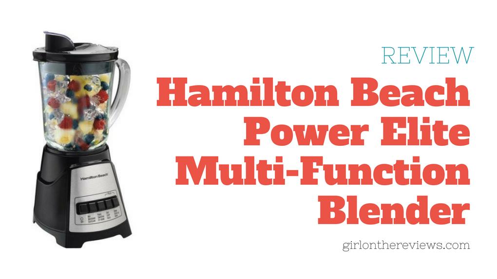 Hamilton Beach Power Elite Multi-Function Blender Review
