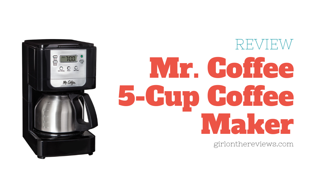 Mr. Coffee 5-Cup Coffee Maker Review