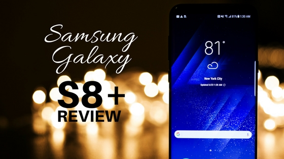 Samsung Galaxy S8+ Phone Review:  Bigger Screen, Better Phone?