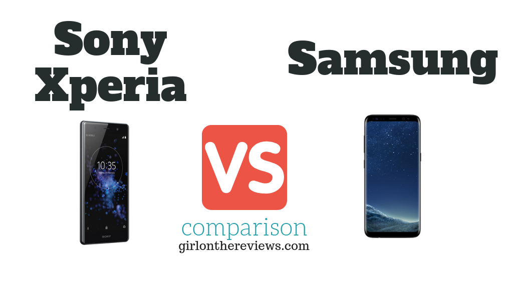 SONY Xperia vs SAMSUNG S8 Comparison